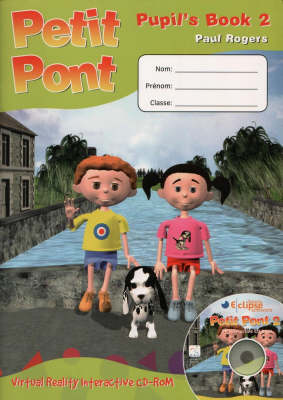 Petit Pont Pupils Book by Paul Rogers