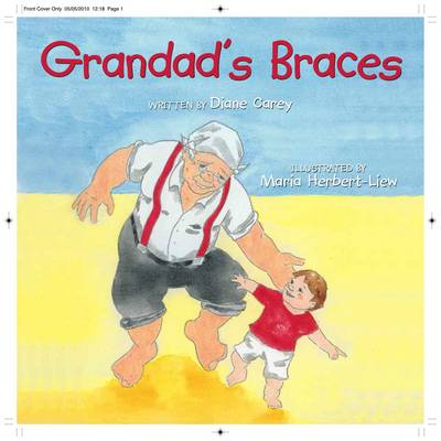 Grandad's Braces by Diane Carey