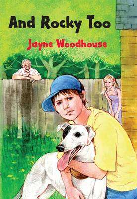 And Rocky Too by Jayne Woodhouse