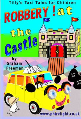 Robbery at the Castle by Graham Freeman