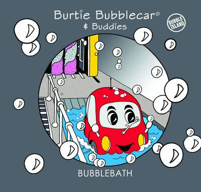 Bubble Bath Burtie Bubblecar & Buddies by The Fallons