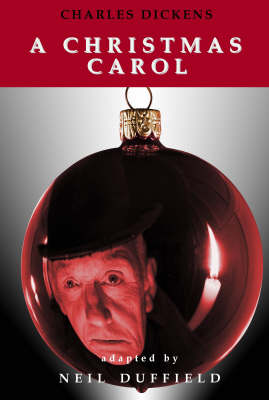 A Christmas Carol by Charles Dickens, Neil Duffield