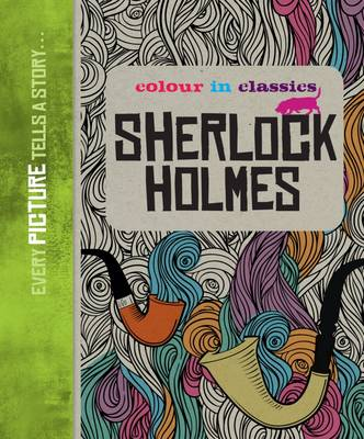 Colour in Classics: Sherlock Holmes by