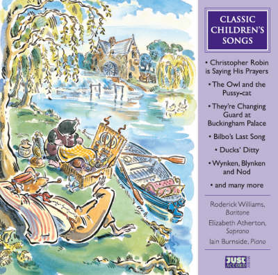 Classic Children's Songs by Roderick Williams, Elizabeth Atherton, Iain Burnside