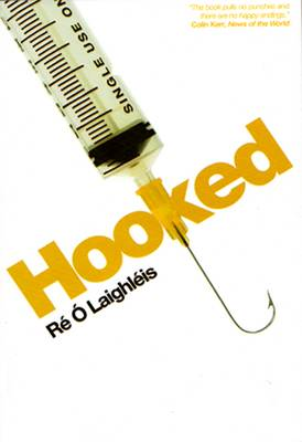 Hooked by Re O Laighleis