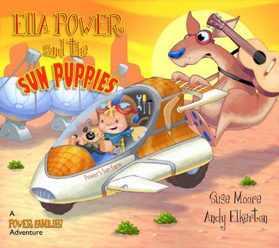 Ella Power and the Dingo A Power Families Adventure by Suse Moore