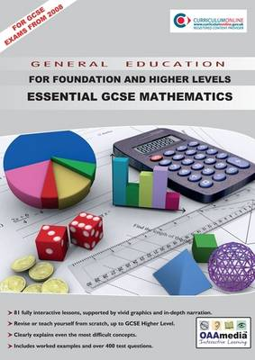 Essential GCSE Mathematics Version 1.0 For Foundation and Higher Levels by