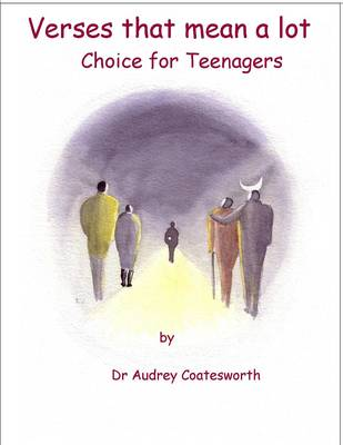 Choice for Teenagers by Audrey Coatesworth