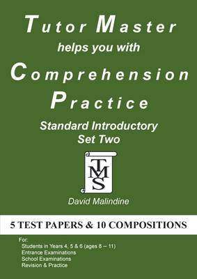 Tutor Master Helps You with Comprehension Practice - Standard Introductory Set Two by David Malindine