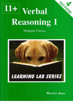 11+ Practice Papers Verbal Reasoning Multiple Choice by Madeline S. Guyon