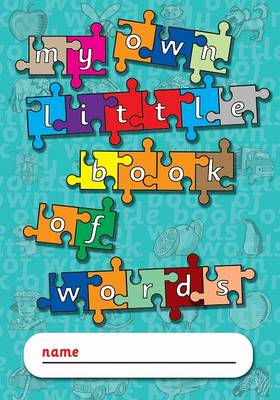 My Own Little Book of Words by Glowworm Books & Gifts Ltd.
