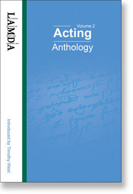 LAMDA Acting Anthology Monologues and Duologues for Young Actors from Classical and Contemporary Plays by Greg Hamerton