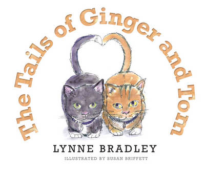 The Tails of Ginger and Tom by Lynne Bradley