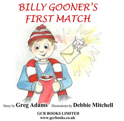 Billy Gooner's First Match by Greg Adams