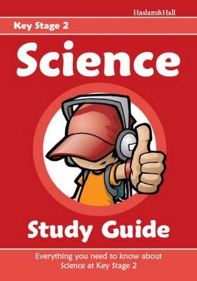 Science Study Guide for Key Stage 2 by Mark Haslam, June Hall