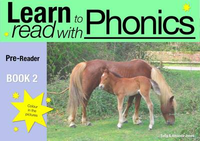 Learn to Read with Phonics Pre-reader by Sally Jones, Amanda Jones