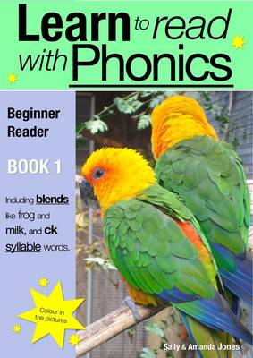 Learn to Read with Phonics Beginner Reader by Sally Jones, Amanda Jones