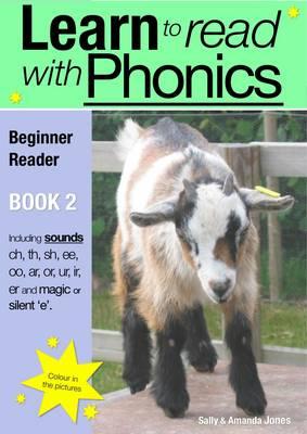 Learn to Read with Phonics Beginner Reader by Sally Jones, Amanda Jones