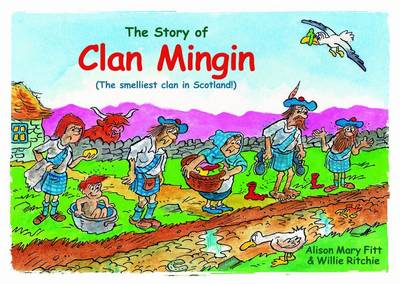 Clan Mingin The Smelliest Clan in Scotland by Alison Mary Fitt
