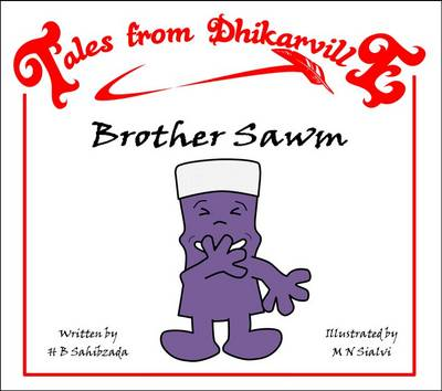 Brother Sawm The Big Lie by H. B. Sahibzada