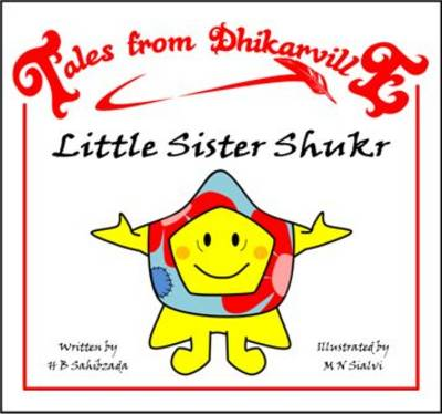 Little Sister Shukr The Medical Mix-up by H. B. Sahibzada