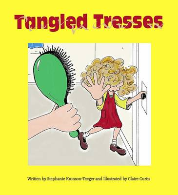Tangled Tresses by Stephanie Kronson-Teeger