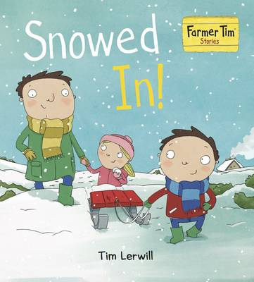 Snowed in! by T. Lerwill