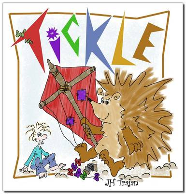 Tickle by Jacquie Trajan