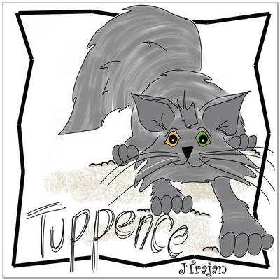 Tuppence by Jacquie Trajan