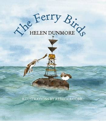 The Ferry Birds by Helen Dunmore