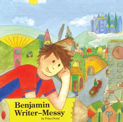 Benjamin Writer-Messy by Priya Desai