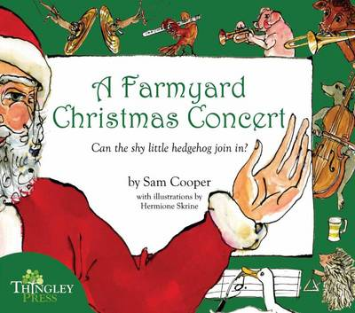 A Farmyard Christmas Concert by Sam Cooper