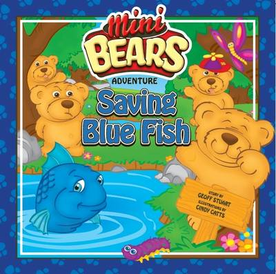 Saving Blue Fish Mini Bear Adventure by Geoff Stuart