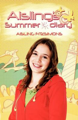 Aisling's Summer Diary by M K Shaddix