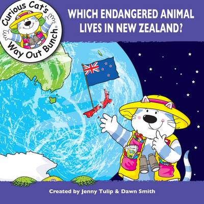 Which Endangered Animal Lives in New Zealand? by Jenny Tulip, Dawn Smith