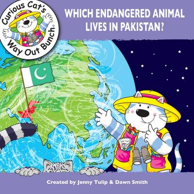 Which Endangered Animal Lives in Pakistan? by Jenny Tulip, Dawn Smith