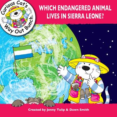 Which Endangered Animal Lives in Sierra Leone? by Jenny Tulip, Dawn Smith