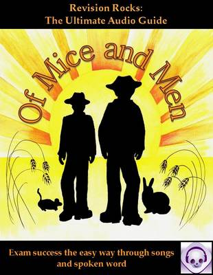 Of Mice and Men: The Ultimate Audio Revision Guide GCSE Success the Easy Way by Jeff Thomas, Emily Bird
