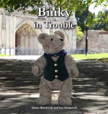Binky in Trouble by Moira Blackwell, Liz Nankivell