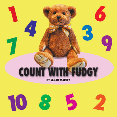 Count with Fudgy by Sarah Marley