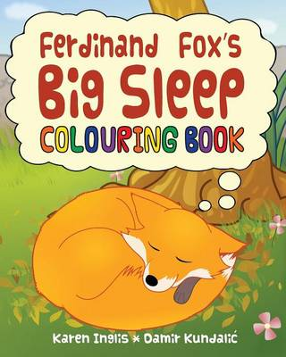 Ferdinand Fox's Big Sleep Colouring Book by Karen Inglis