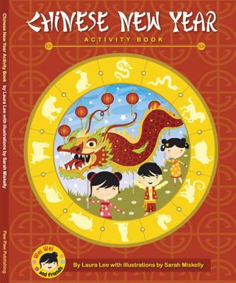 Chinese New Year Activity Book by Laura Lee