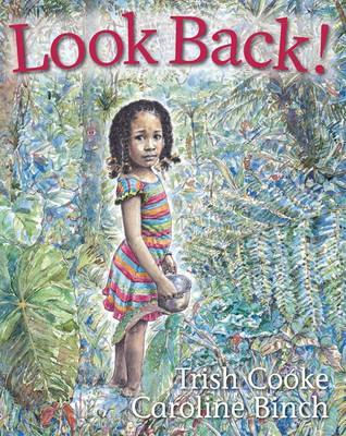 Look Back! by Trish Cooke