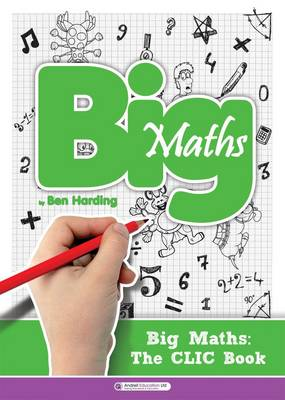Big Maths CLIC Book by Ben Harding