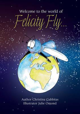 Felicity Fly by Christina Gabbitas
