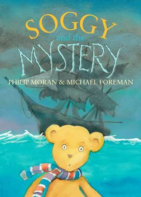 Soggy and the Mystery by Moran Philp