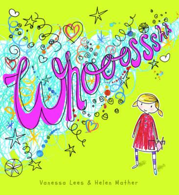 Whooossshh by Vanessa Lees