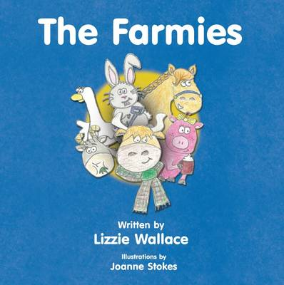 The Farmies by Lizzie Wallace