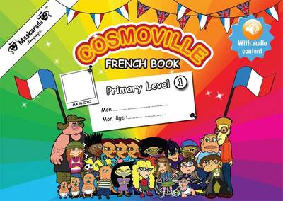 French Book Primary Level 1 by Emmanuelle Fournier-Kelly, Emmanuelle Fournier-Kelly, Coralie Albrecht