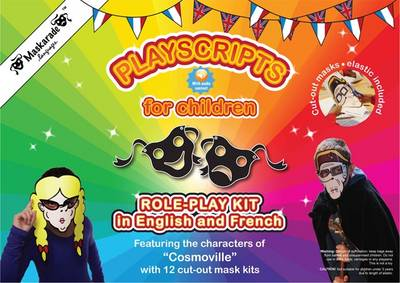 Playscript for Children - Bilingual French/English Role Play in French by Coralie Albrecht, Emmanuelle Fournier-Kelly, Coralie Albrecht
